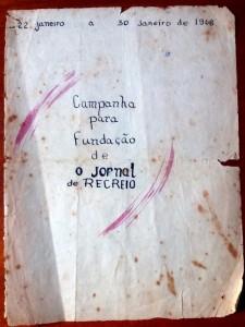 Capa do único folheto de Campanha pra Fundação de O JORNAL DE RECREIO usado em janeiro e fevereiro/l968, divulgando a proposta do jornal que estava sendo criado